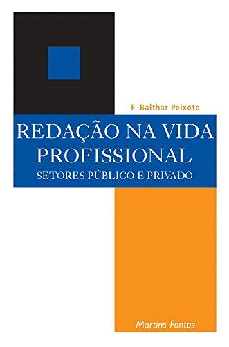 9788533613645: Redação na Vida Profissional. Setores Públicos e Privados (Em Portuguese do Brasil)