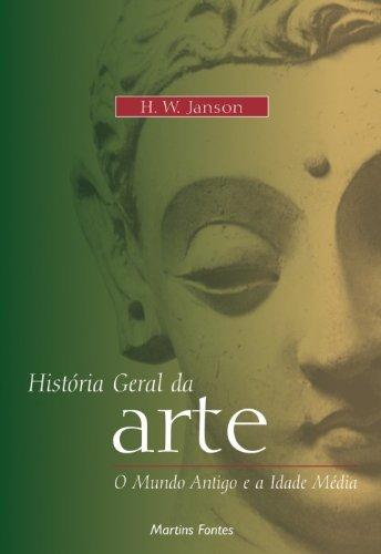 9788533614451: Historia Geral Da Arte. O Mundo Antigo E A Idade Media - Volume 1 (Em Portuguese do Brasil)
