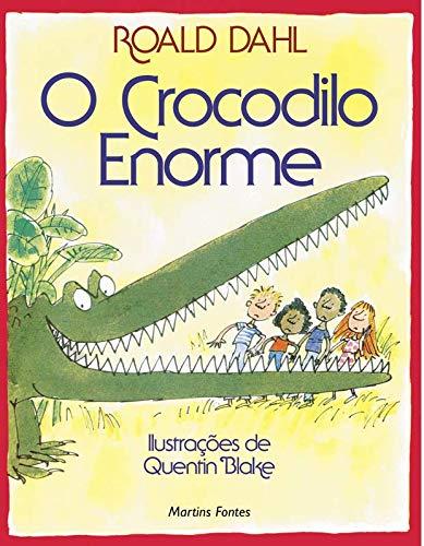 9788533615380: O Crocodilo Enorme (Em Portuguese do Brasil)