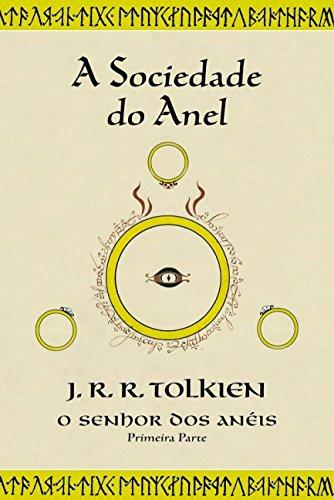 9788533615557: A Sociedade do Anel (O Senhor dos Anéis, #1)
