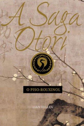 9788533616059: A Saga Otori (O Piso-Rouxinol Protuguese Edition)