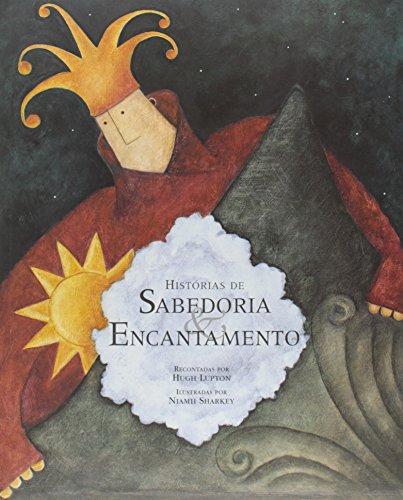 9788533617414: Histórias de Sabedoria e Encantamento (Em Portuguese do Brasil)