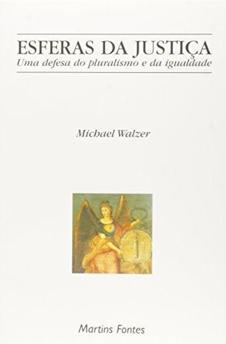 9788533619111: Esferas Da Justiça (Em Portuguese do Brasil)