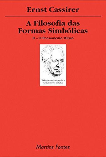 9788533619654: Filosofia das Formas Simbólicas: o Pensamento Mítico, A - Vol. 2