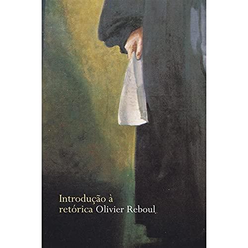 9788533620674: Introducao A Retorica (Em Portuguese do Brasil)