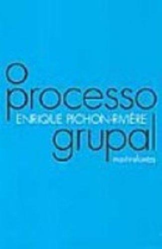 9788533621800: O Processo Grupal (Em Portuguese do Brasil)
