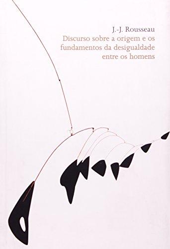 9788533621961: Discurso Sobre A Origem E Os Fundamentos Da Desigualdade Entre Os Homens (Em Portuguese do Brasil)