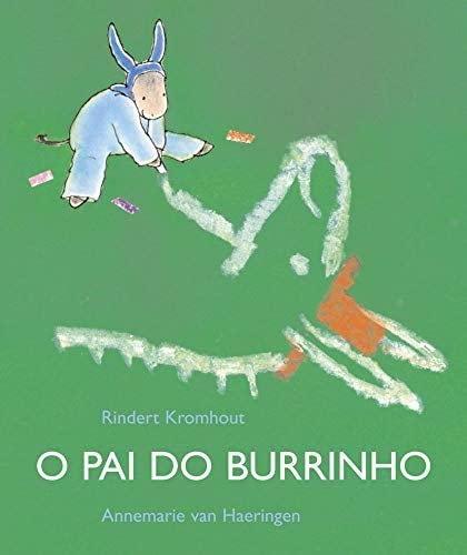 9788533622616: O Pai do Burrinho (Em Portuguese do Brasil)