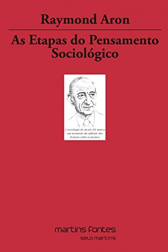 9788533624047: As Etapas do Pensamento Sociológico - Volume 7 (Em Portuguese do Brasil)