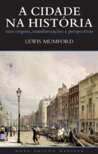 9788533624092: A Cidade Na Historia. Suas Origens, Transformacoes E Perspectivas (Em Portuguese do Brasil)