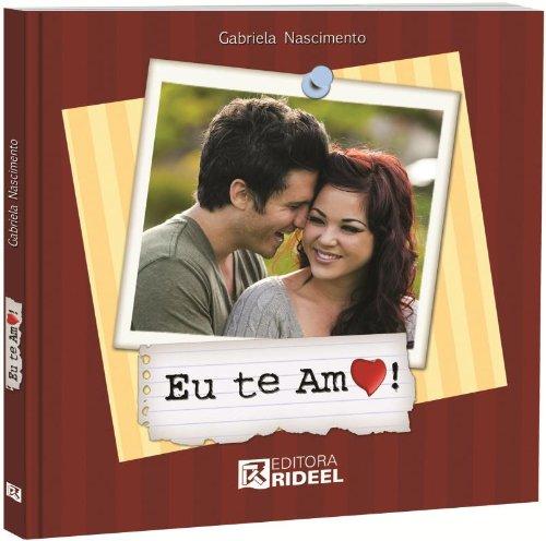 9788533918498: Eu Te Amo! (Em Portuguese do Brasil)