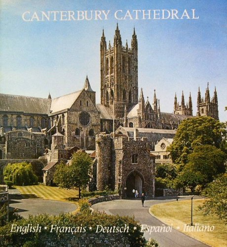 Canterbury Cathedral (English, Francais, Deutsch, Espanol, Italiano): Pitkin Pictorials Ltd