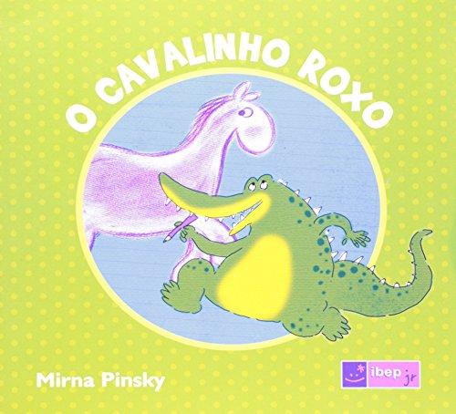 9788534228596: Cavalinho Roxo, O - Colecao Ibep Jr.