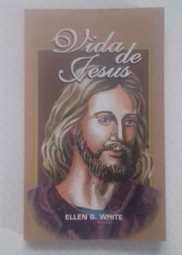 Vida de Jesus: Ellen G. White