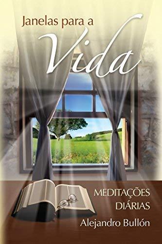 9788534511414: Janelas Para A Vida - Meditacoes Diarias (Em Portuguese do Brasil)