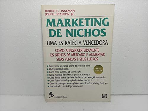 9788534600149: Marketing de Nichos: uma Estratégia Vencedora