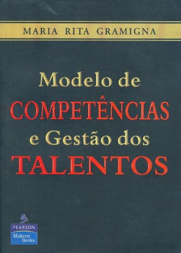 9788534613682: Modelo De Competências E Gestão Dos Talentos (Em Portuguese do Brasil)