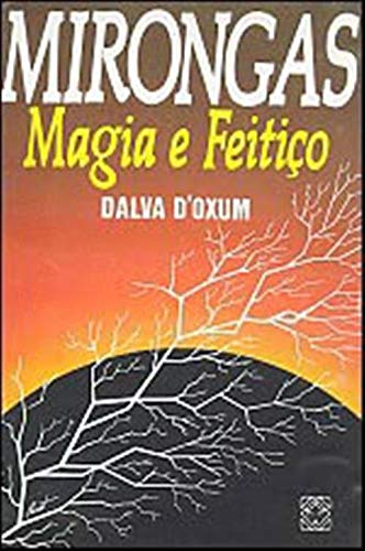 9788534701594: Mirongas. Magia E Feitiço Na Umbanda (Em Portuguese do Brasil)