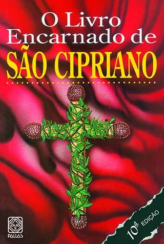 9788534702652: Livro Encarnado de São Cipriano, O