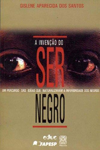 9788534703086: A Invenção do Ser Negro (Em Portuguese do Brasil)