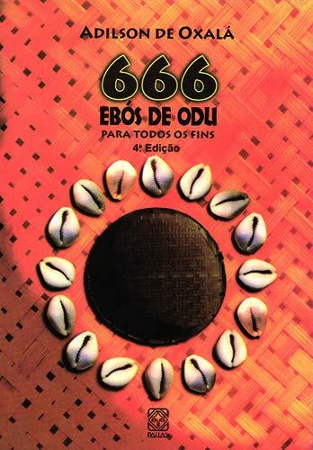 9788534703116: 666 Ebós de Odu para Todos os Fins