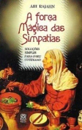 9788534703260: FORCA MAGICA DAS SIMPATIAS, A