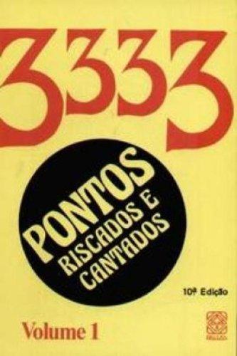 9788534703307: 3333 Pontos Riscados e Cantados - Vol. 1