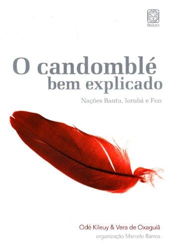 9788534704236: O Candombl� Bem Explicado (Em Portuguese do Brasil)