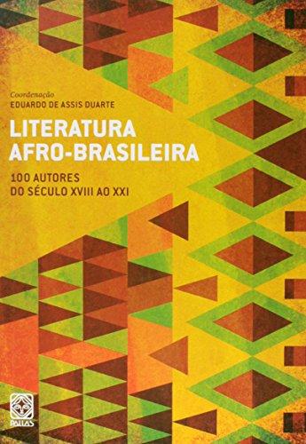 9788534705141: Literatura Afro-Brasileira. 100 Autores do Século XVIII ao XXI - Volume 1 (Em Portuguese do Brasil)