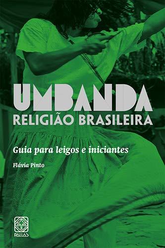 9788534705172: Umbanda Religião Brasileira. Guia Para Leigos e Iniciantes (Em Portuguese do Brasil)