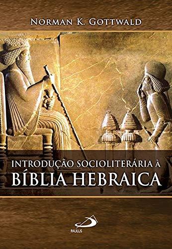9788534904216: Introdução Socioliterária à Bíblia Hebraica