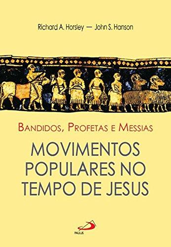 9788534904469: Bandidos, Profetas E Messias (Em Portuguese do Brasil)