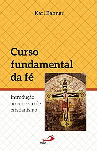 9788534905169: Curso Fundamental Da Fé (Em Portuguese do Brasil)