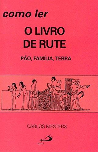 9788534906296: Como Ler O Livro De Rute