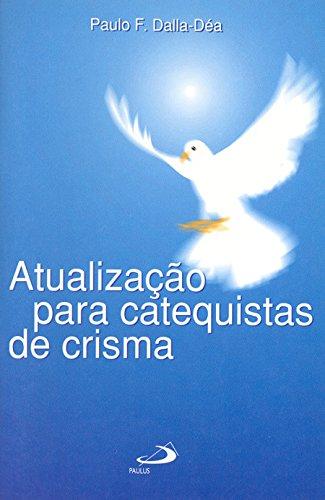 9788534912266: Atualização Para Catequistas De Crisma (Em Portuguese do Brasil)