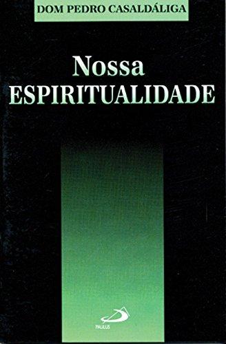 9788534912464: Nossa Espiritualidade (Em Portuguese do Brasil)