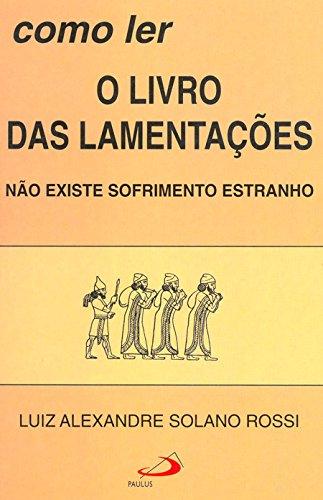 9788534914673: Como Ler O Livro Das Lamentações (Em Portuguese do Brasil)