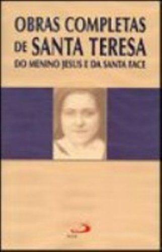 9788534918497: Obras Completas De Santa Teresa Do Menino Jesus E Da Santa Face (Em Portuguese do Brasil)