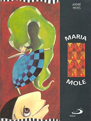 9788534920360: Maria Mole - Colecao Arteletra