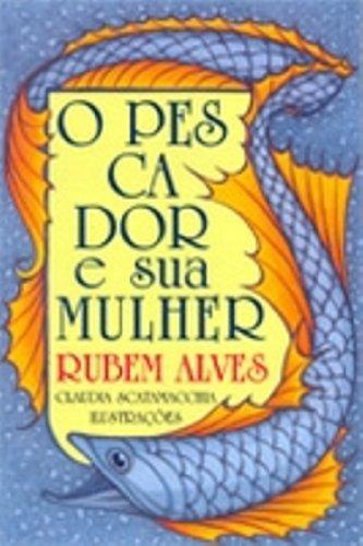 9788534924580: O Pescador E A Sua Mulher (Em Portuguese do Brasil)