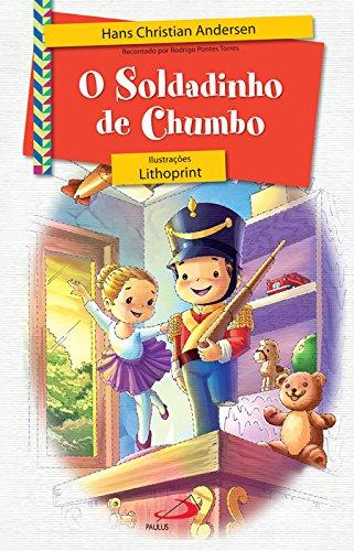 9788534926225: Soldadinho De Chumbo, O (Recontado Por Rodrigo Pontes Torres) (Em Portuguese do Brasil)