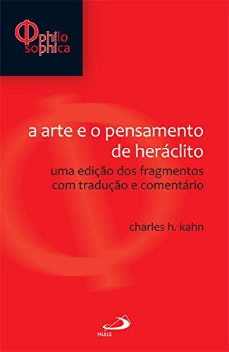 9788534929387: Arte E O Pensamento De Heraclito, A