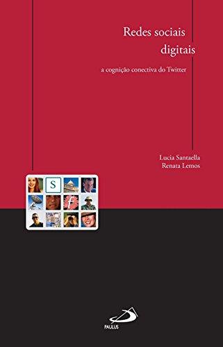 9788534932394: Redes Sociais Digitais: a Cognicao Conectiva do Twitter