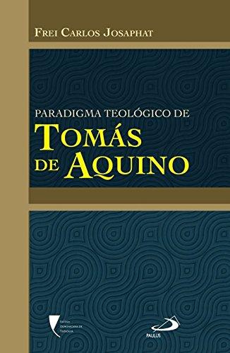 9788534932981: Paradigma Teológico de Tomás de Aquino (Em Portuguese do Brasil)