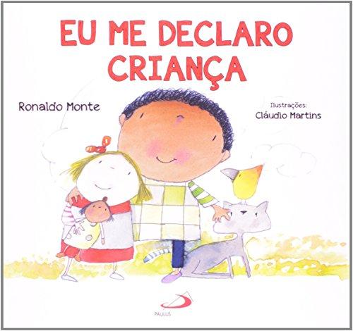 9788534937238: Eu Me Declaro Crianca (Em Portuguese do Brasil)