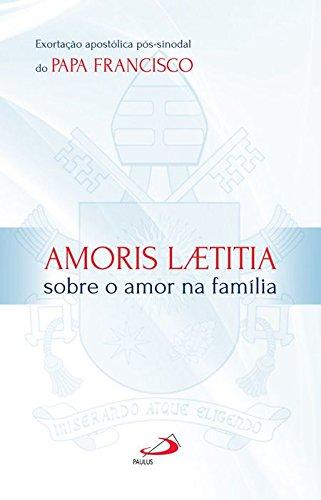 9788534943673: Amoris Laetitia: Sobre o Amor na Familia - Exortacao Apostolica Pos-sinodal do Papa Francisco - Colecao Magisterio