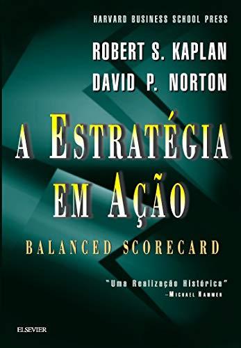 9788535201499: A Estratégia em Ação (Em Portuguese do Brasil