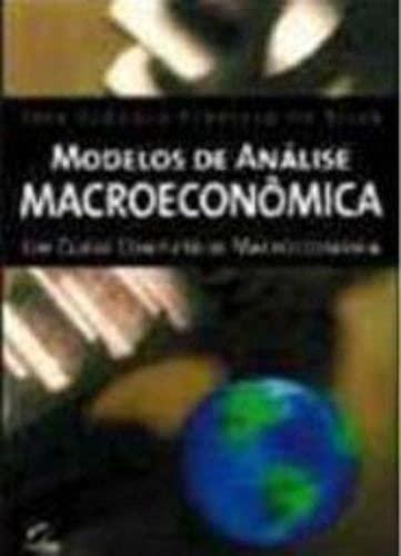 9788535203905: Modelos De Analise Macroeconomica - Um Curso Completo De Macroeconomia (Em Portuguese do Brasil)