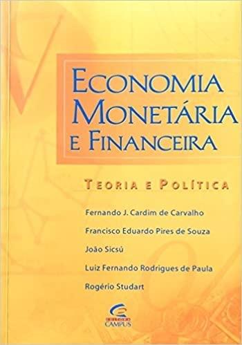 Economia Monetaria E Financeira (Em Portuguese do: Francisco Eduardo Pires