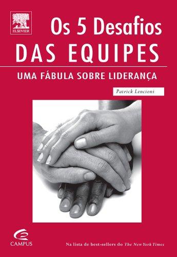 9788535211689: Os 5 Desafios das Equipes (Em Portuguese do Brasil)